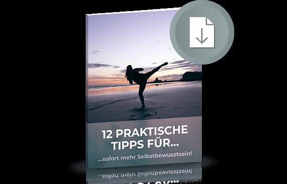 12 Selbstbewusstsein Tipps kostenloser Report Download