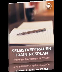Selbstvertrauen-Trainingsplan