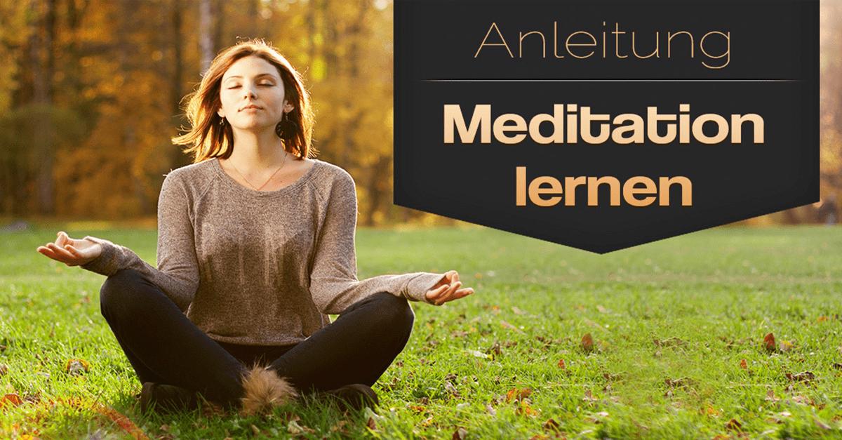 Meditation lernen - Eine kleine Anleitung
