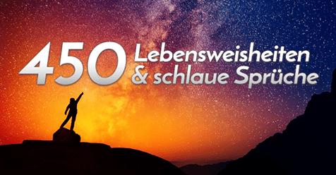 450 Lebensweisheiten Schlaue Spruche Inspiration Pur