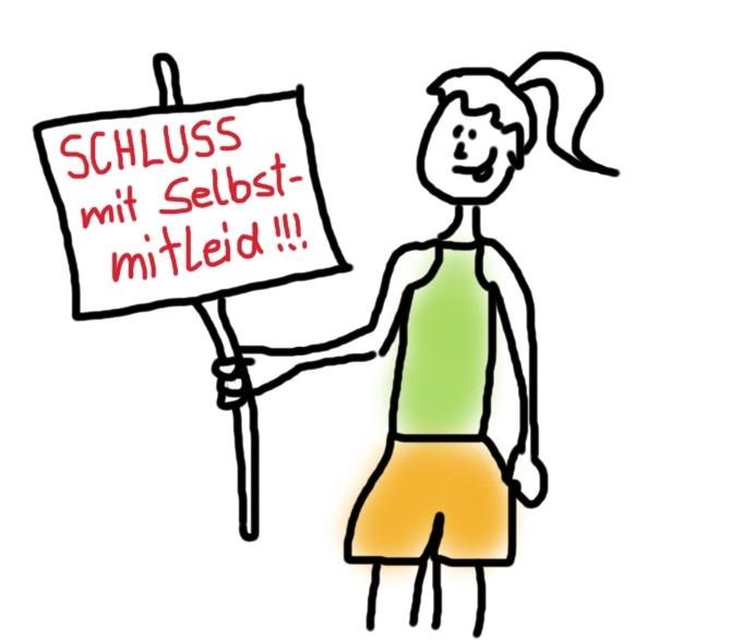 Frau in Laufsachen und Plakat mit der Aufschrift Anti Selbstmitleid